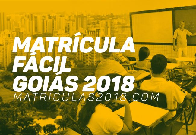 Matrícula Fácil GO 2018