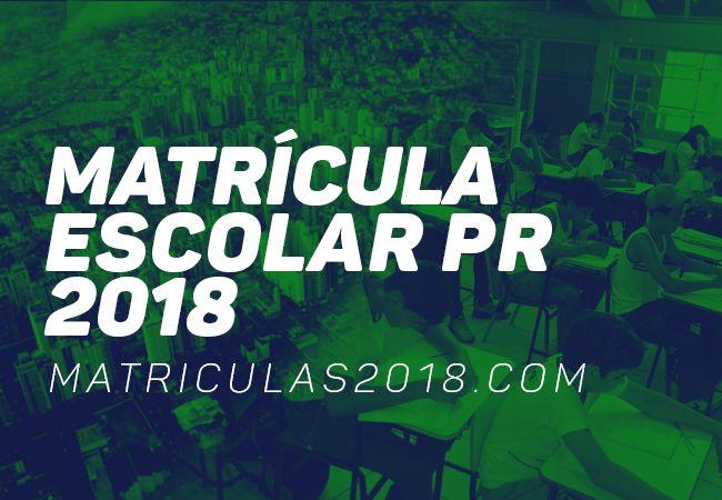 Matrícula Escolar Paraná PR 2018